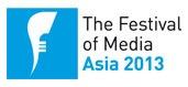Festival of Media Asia 2013