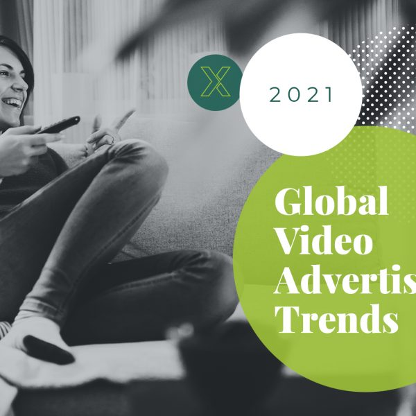 SpotX 2021 Global Video Advertising Trends