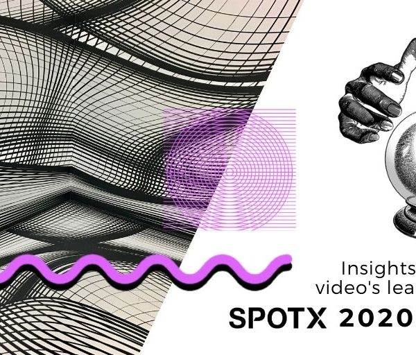 SpotX 2020 Vision