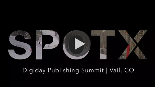 SpotX hot seat at Digiday Vail